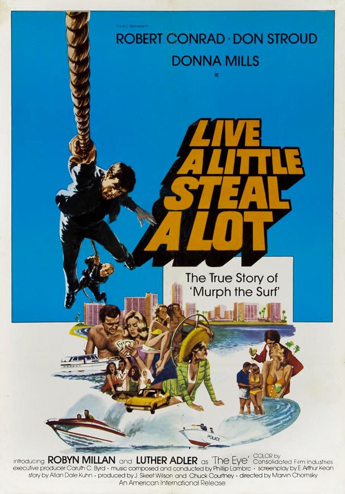Live a little, steal a lot (Murph the surf)
