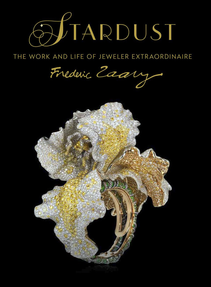 Stardust: The Work and Life of Jeweller Extraordinaire Frédéric Zaavy